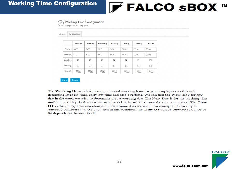 Working Time Configuration ™ www.falco-ecom.com 28