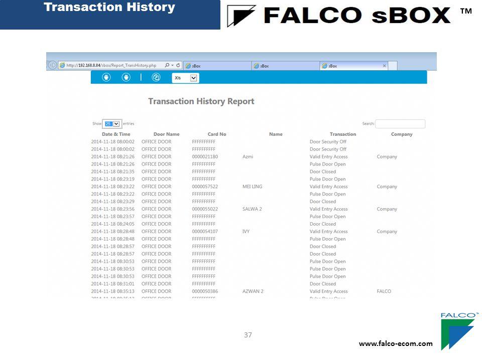 Transaction History ™ www.falco-ecom.com 37