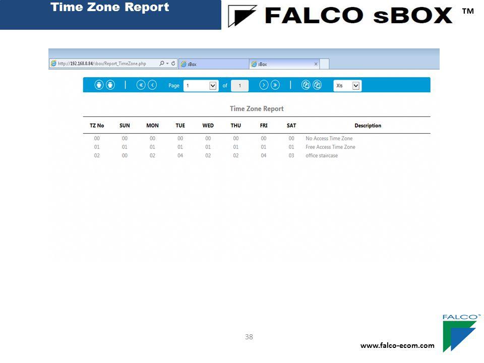 Time Zone Report ™ www.falco-ecom.com 38