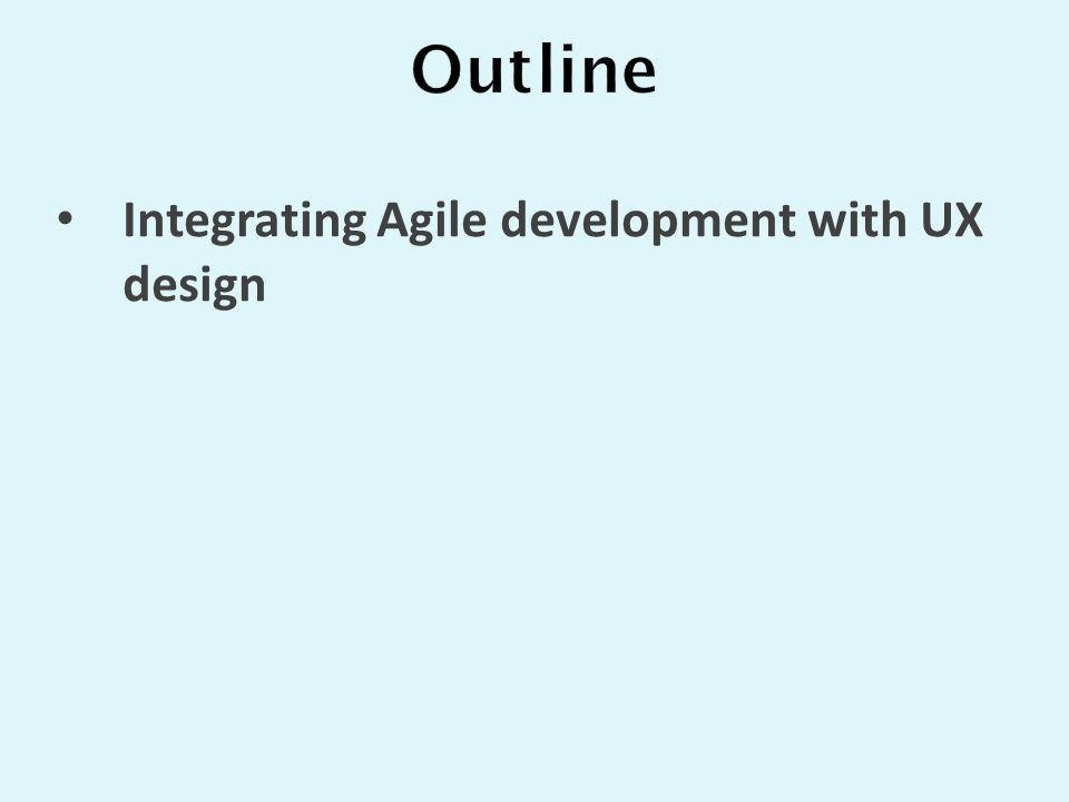 Integrating Agile development with UX design