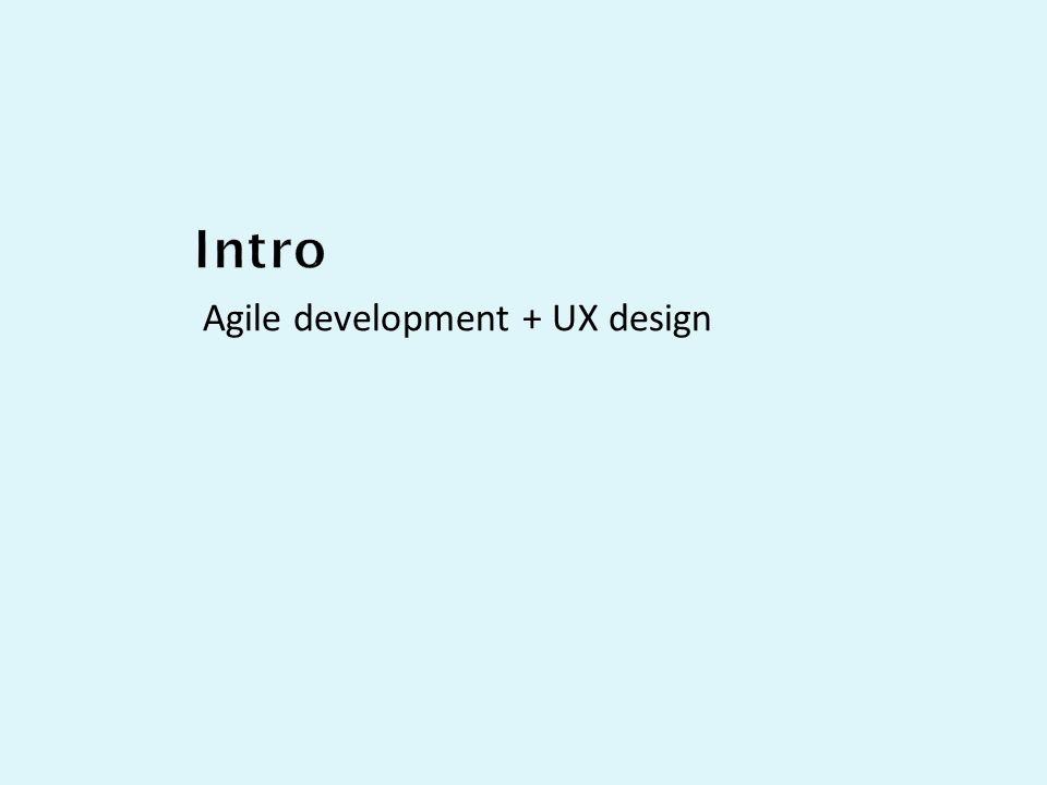 Agile development + UX design