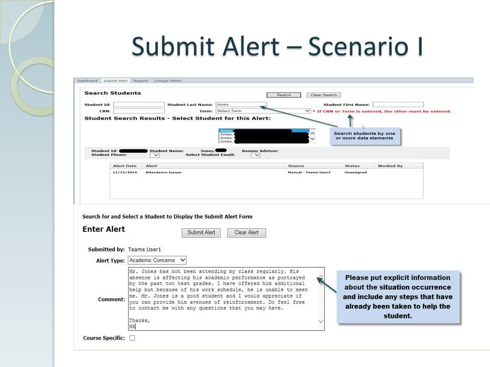 Submit Alert – Scenario I