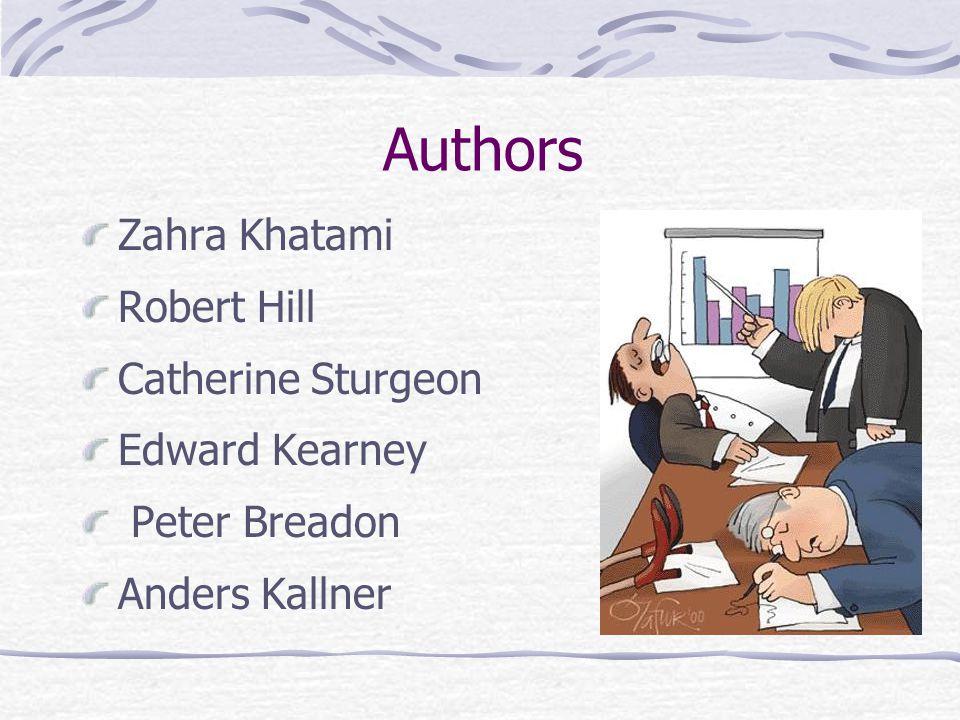 Authors Zahra Khatami Robert Hill Catherine Sturgeon Edward Kearney Peter Breadon Anders Kallner