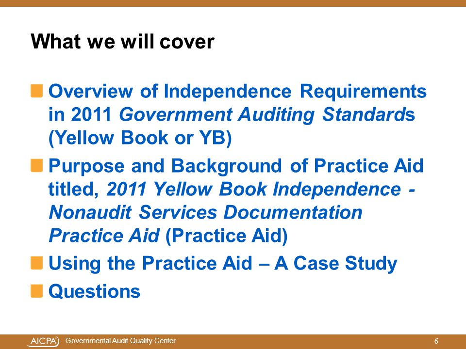 Governmental Audit Quality Center Section II: Application of Safeguards Keep in mind (continued): Safeguards that involve personnel who are independent of the audit process are generally more effective than those who are not independent.