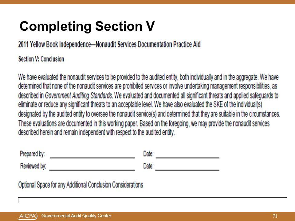 Governmental Audit Quality Center Completing Section V 71