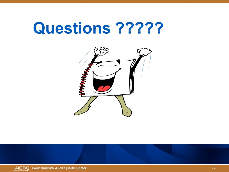 Governmental Audit Quality Center Questions ????? 77