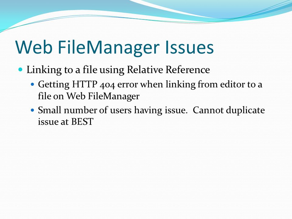 Web FileManager Issues Linking to a file using Relative Reference Getting HTTP 404 error when linking from editor to a file on Web FileManager Small n