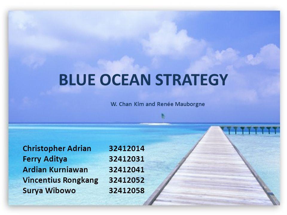 BLUE OCEAN STRATEGY W.