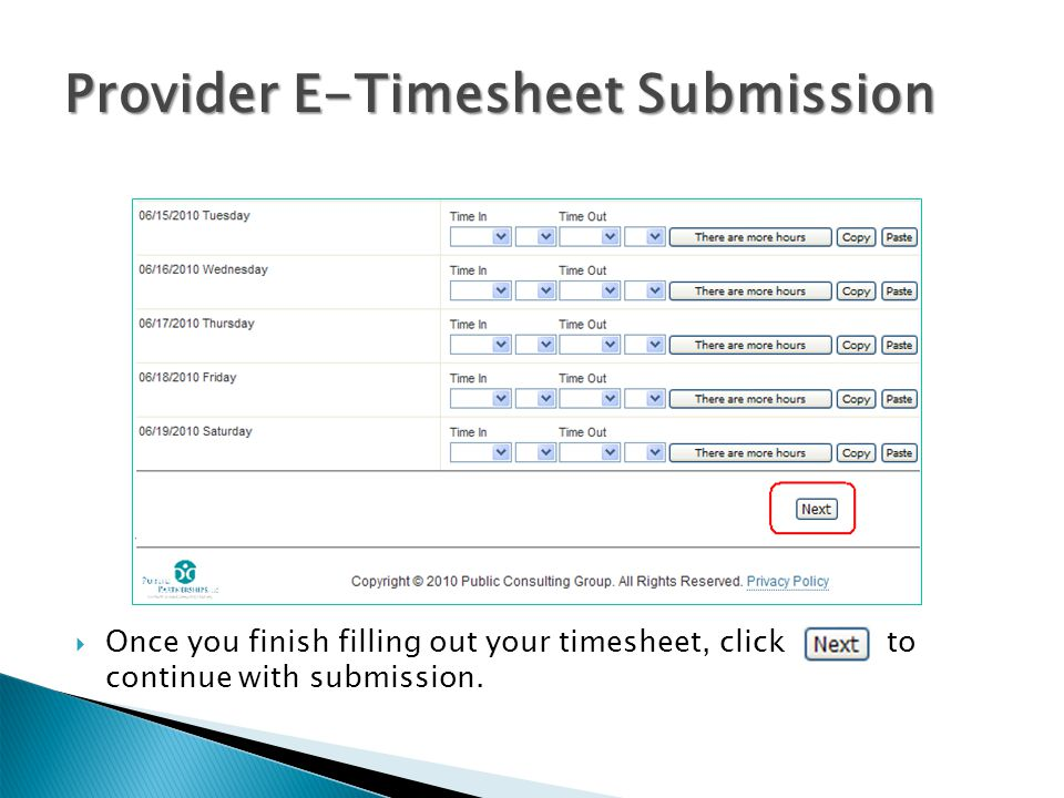 Provider E-Timesheet Submission  Once you finish filling out your timesheet, click to continue with submission.