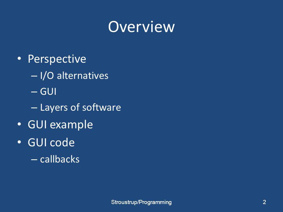 System Runs Callback Finishes Main Program: Window/Layouts Callback Functions WINDOW Main Program Calls Appropriate Callback Callback Function Finishes