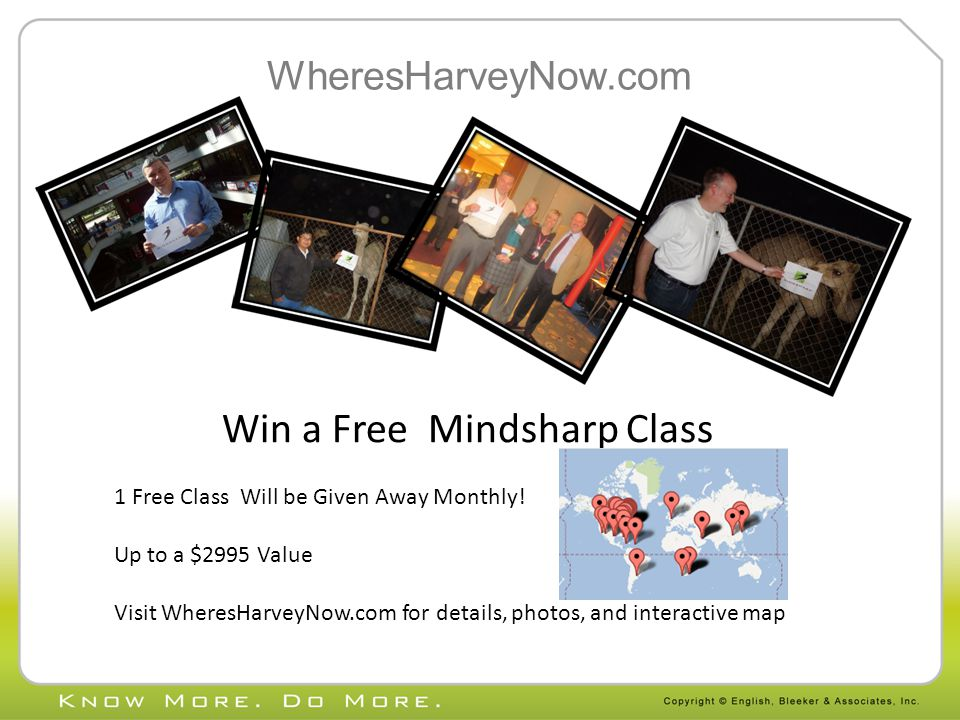 WheresHarveyNow.com Win a Free Mindsharp Class 1 Free Class Will be Given Away Monthly.