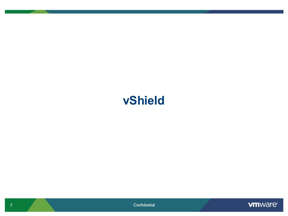 8 Confidential 2010 – Introducing vShield Products DMZPCI compliant HIPAA compliant Securing the Private Cloud End to End: from the Edge to the Endpoint Edge vShield Edge 1.0 Secure the edge of the virtual datacenter Security Zone vShield App 1.0 and Zones Application protection from network based threats Endpoint = VM vShield Endpoint 1.0 Enables offloaded anti-virus Virtual Datacenter 1Virtual Datacenter 2 WebTest & Dev