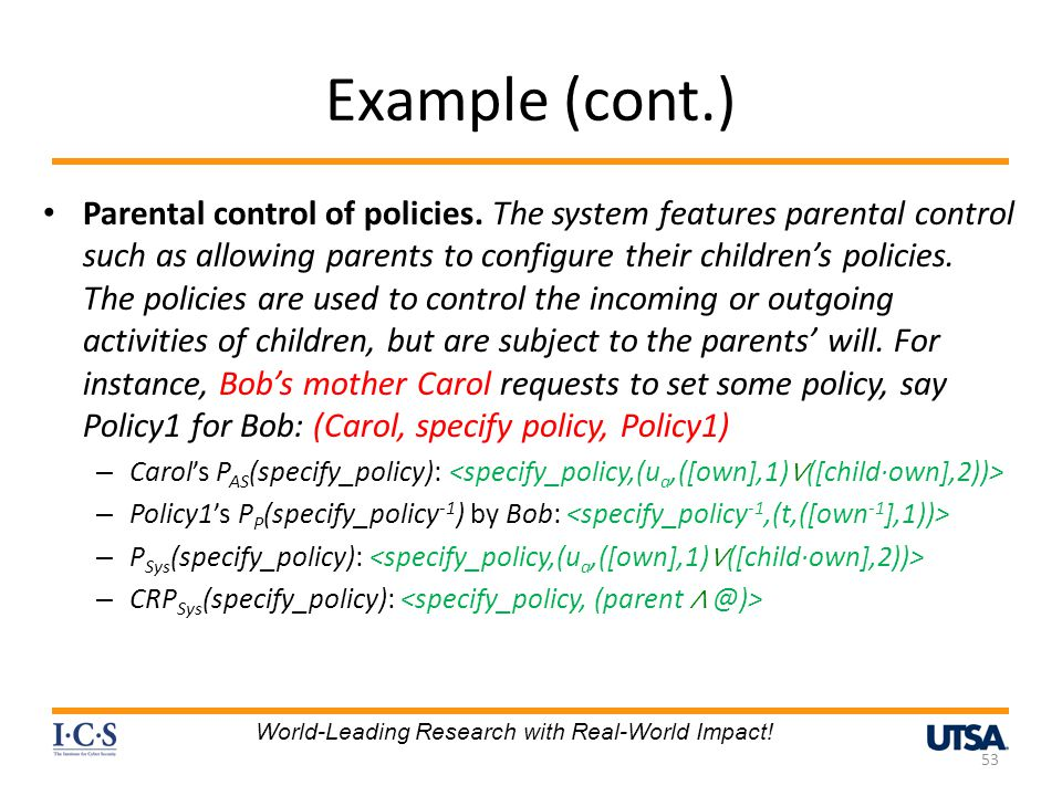 Example (cont.) Parental control of policies.