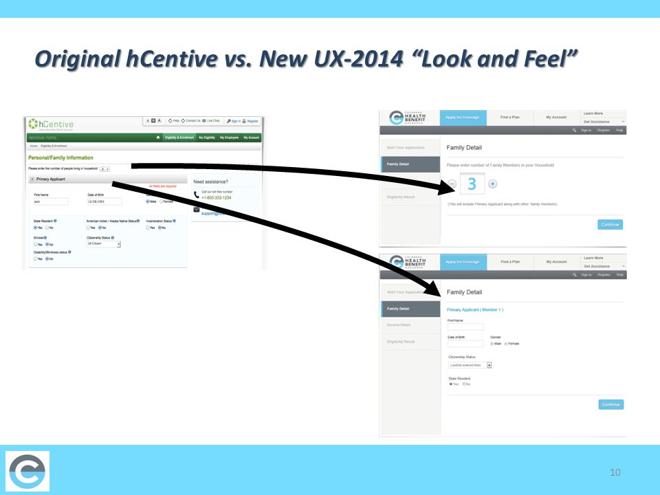 10 Original hCentive vs. New UX-2014 Look and Feel