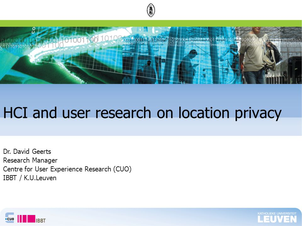 HCI and user research on location privacy Dr.