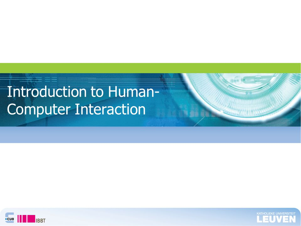 Introduction to Human- Computer Interaction