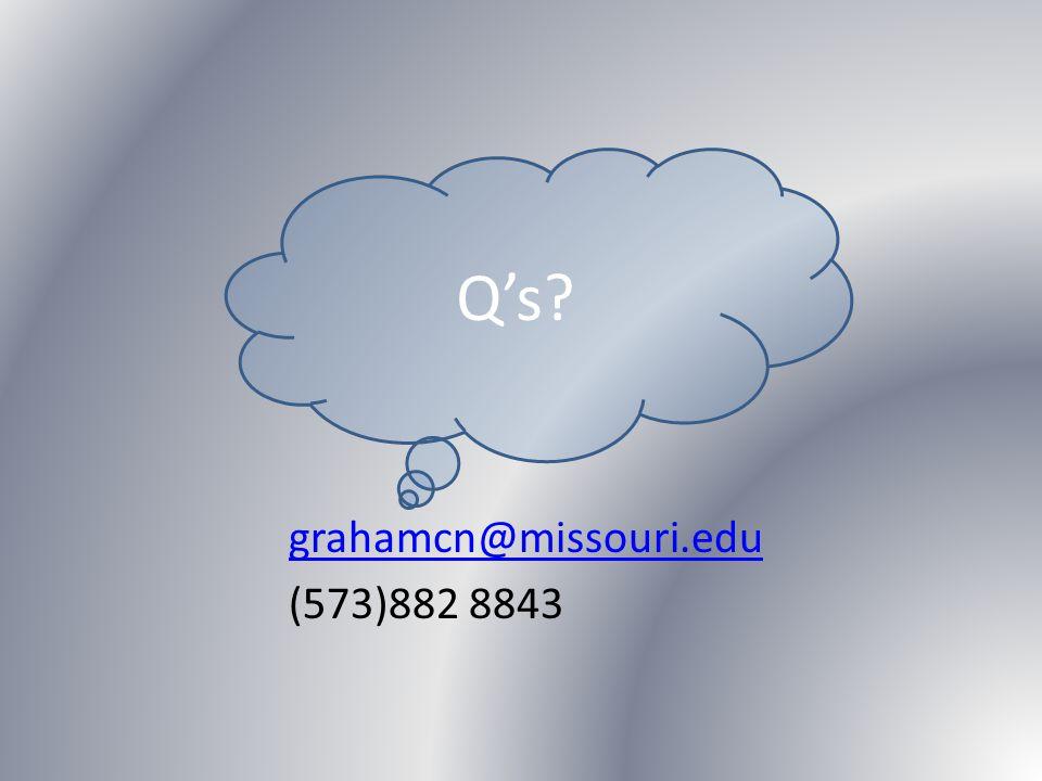 grahamcn@missouri.edu (573)882 8843 Q's