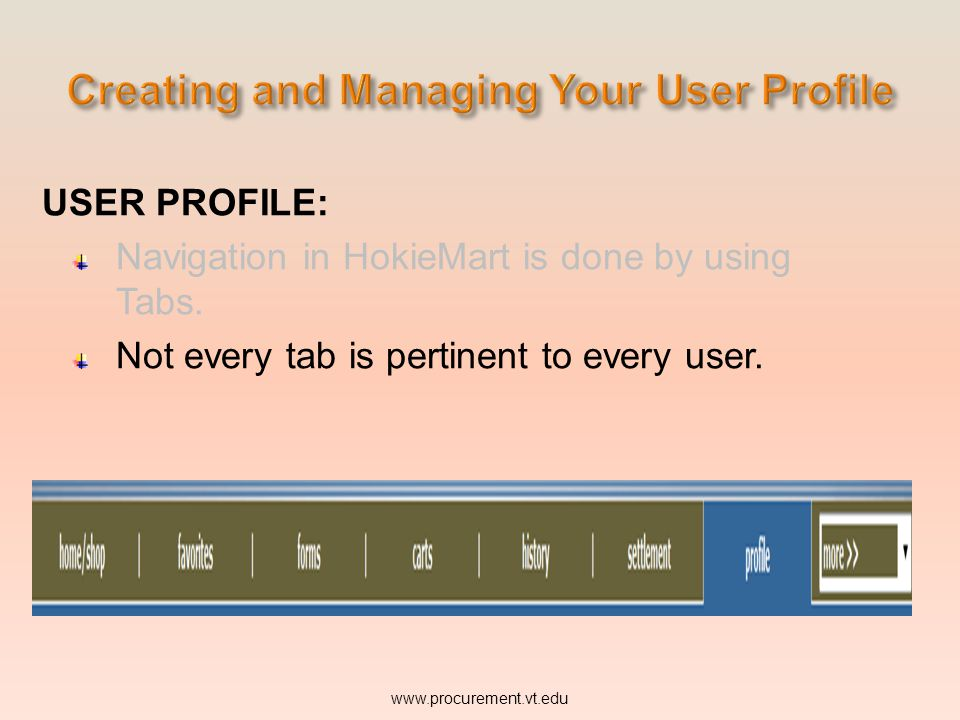 USER PROFILE: Navigation in HokieMart is done by using Tabs.