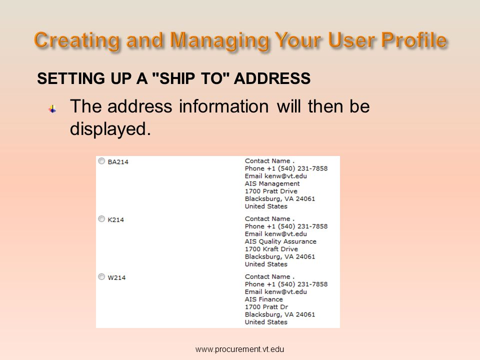 SETTING UP A SHIP TO ADDRESS The address information will then be displayed.