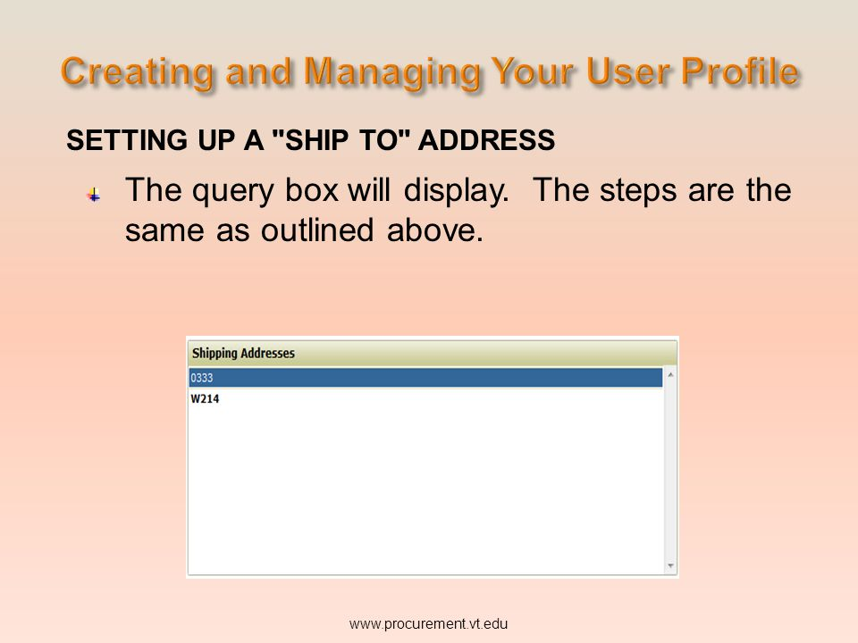 SETTING UP A SHIP TO ADDRESS The query box will display.