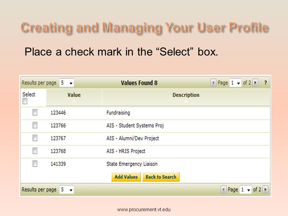 www.procurement.vt.edu Place a check mark in the Select box.
