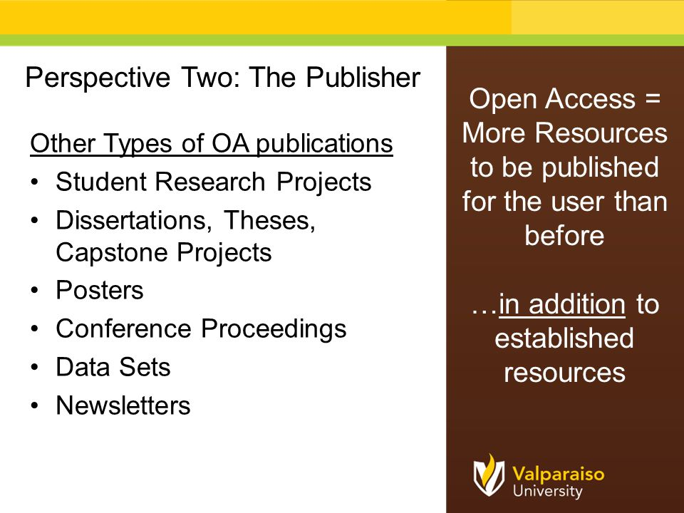 Other Types of OA publications Student Research Projects Dissertations, Theses, Capstone Projects Posters Conference Proceedings Data Sets Newsletters
