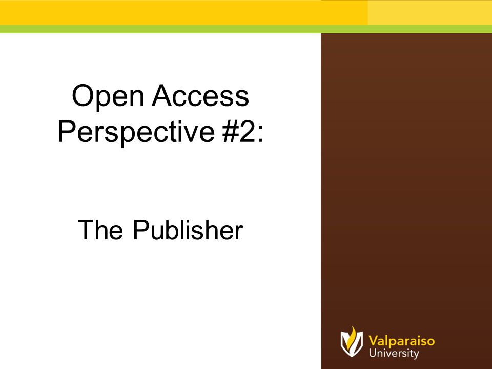 Open Access Perspective #2: The Publisher