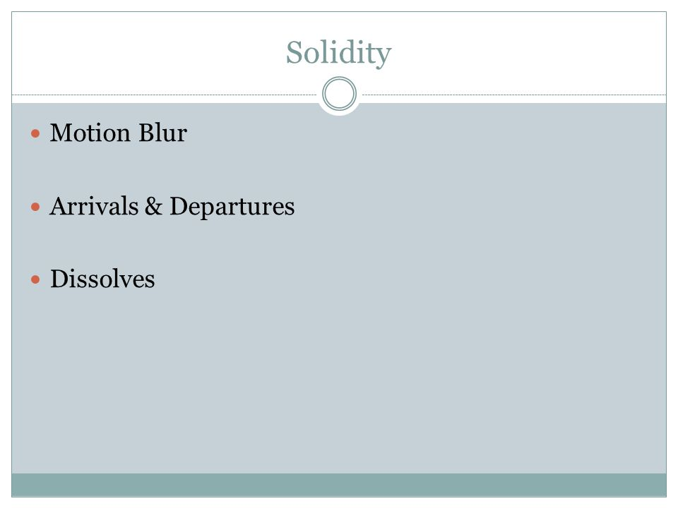 Solidity Motion Blur Arrivals & Departures Dissolves