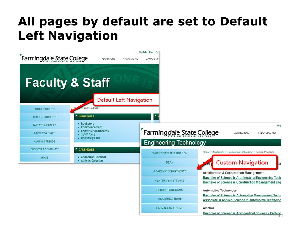All pages by default are set to Default Left Navigation 10