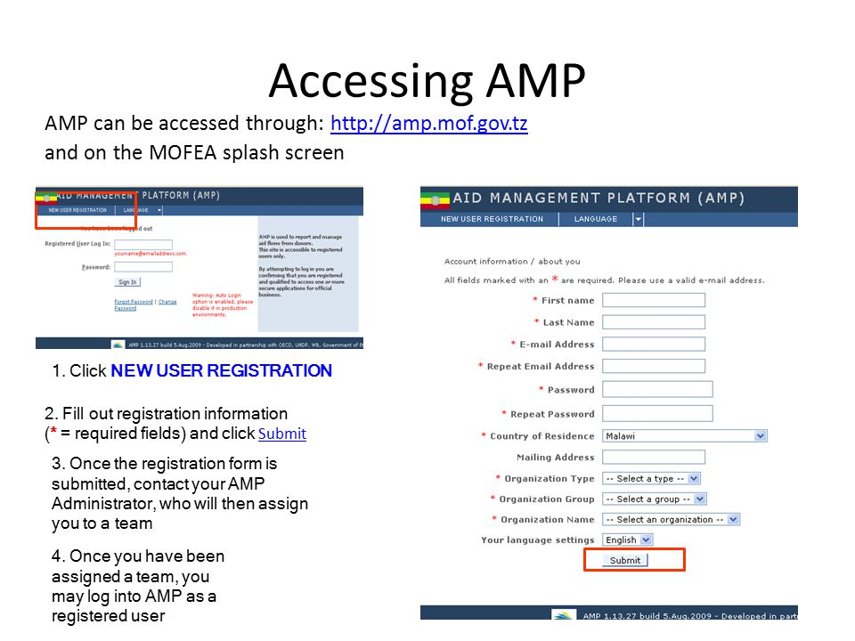 Accessing AMP AMP can be accessed through: http://amp.mof.gov.tzhttp://amp.mof.gov.tz and on the MOFEA splash screen 3.