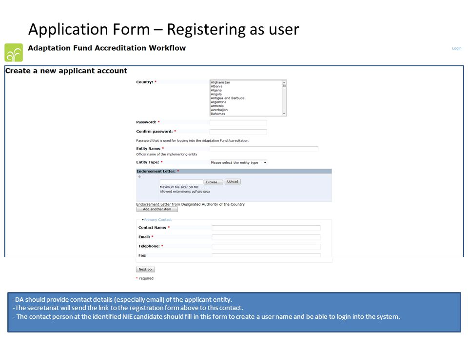 Application Form – Registering as user -DA should provide contact details (especially email) of the applicant entity.