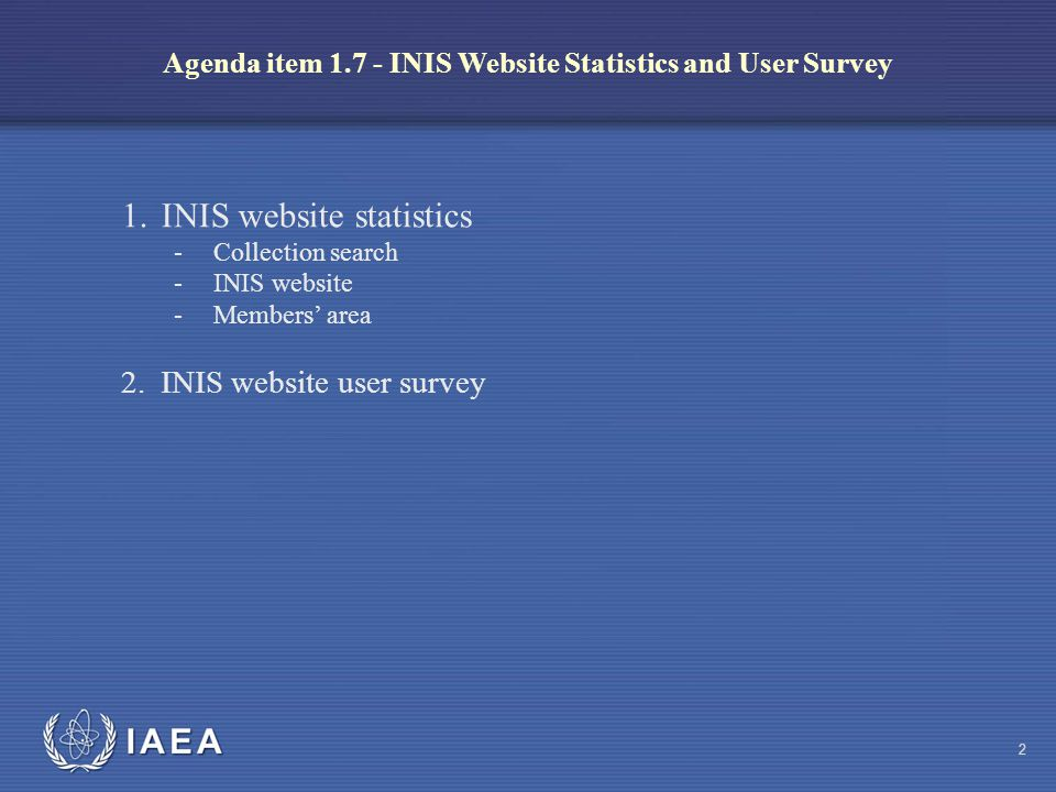 IAEA INIS Website User Survey 7.What did you find most useful about the INIS website.