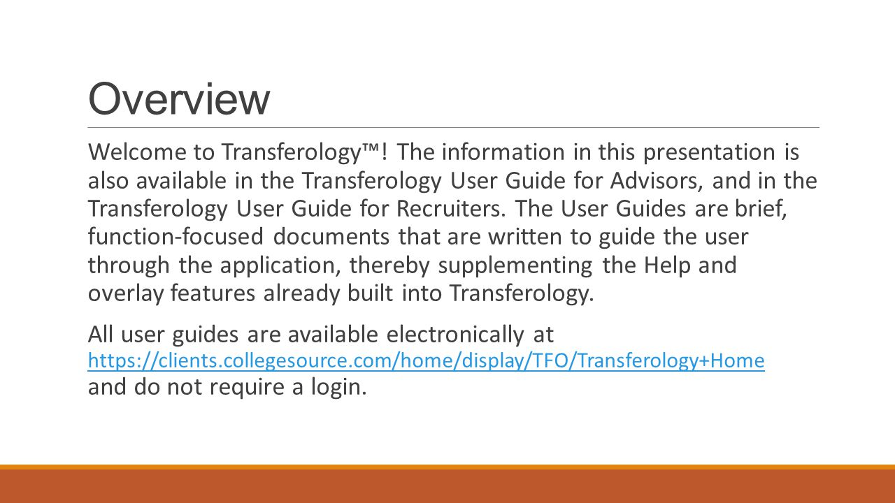 Overview Welcome to Transferology™.