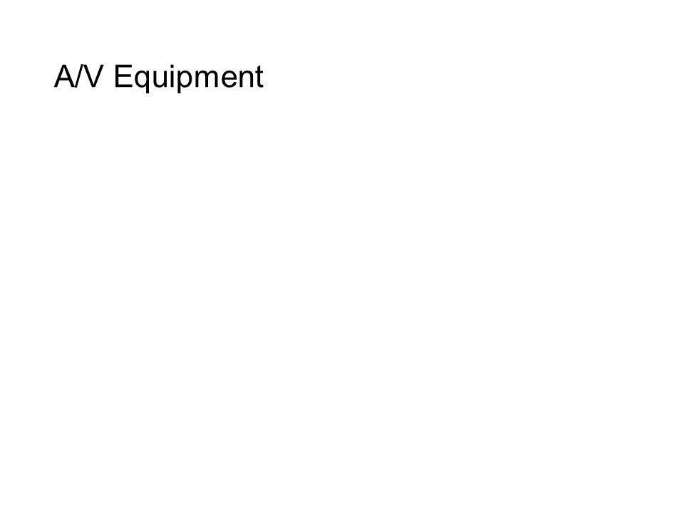A/V Equipment