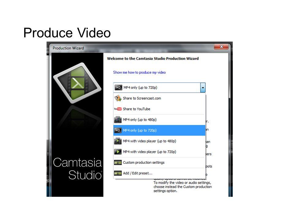 Produce Video