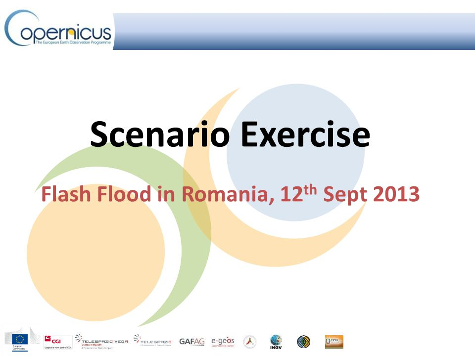 Scenario Exercise Flash Flood in Romania, 12 th Sept 2013