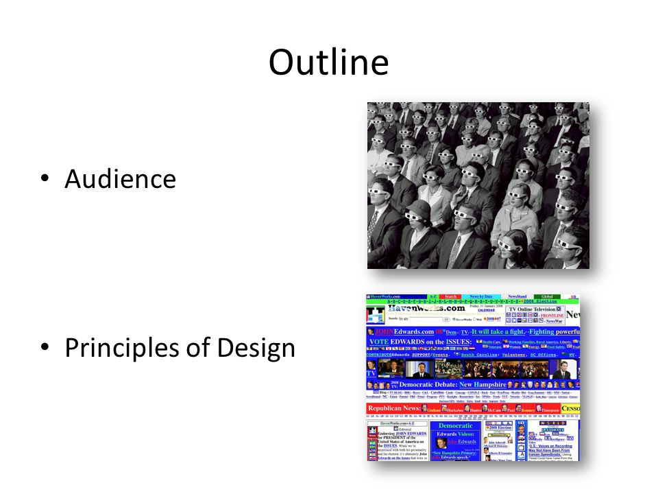 Outline Audience Principles of Design