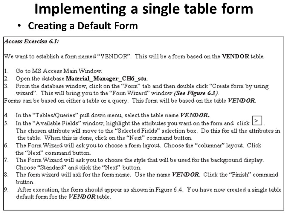 Implementing a single table form Creating a Default Form