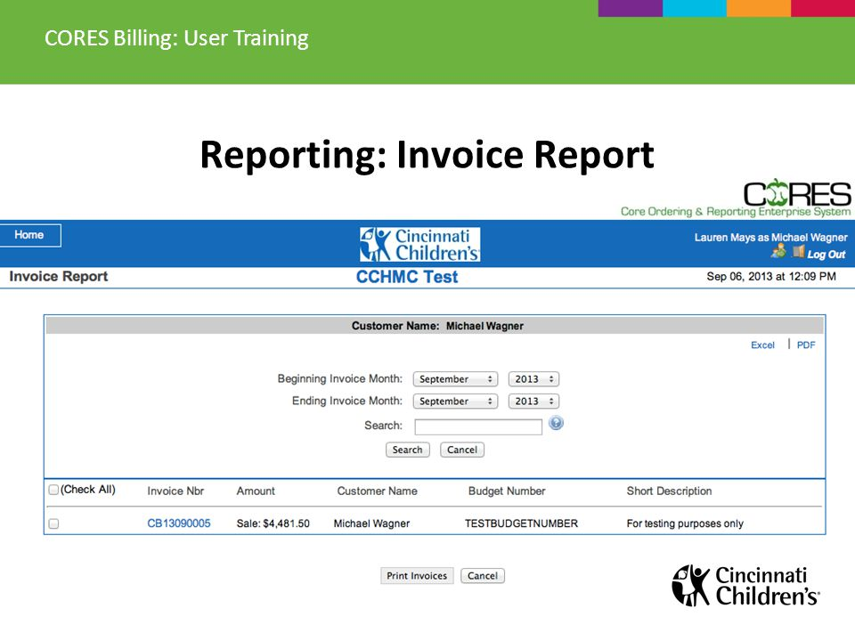 Reporting: Invoice Report CORES Billing: User Training
