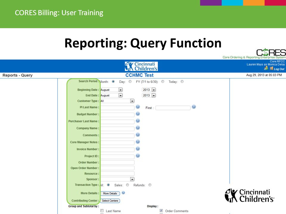 Reporting: Query Function CORES Billing: User Training