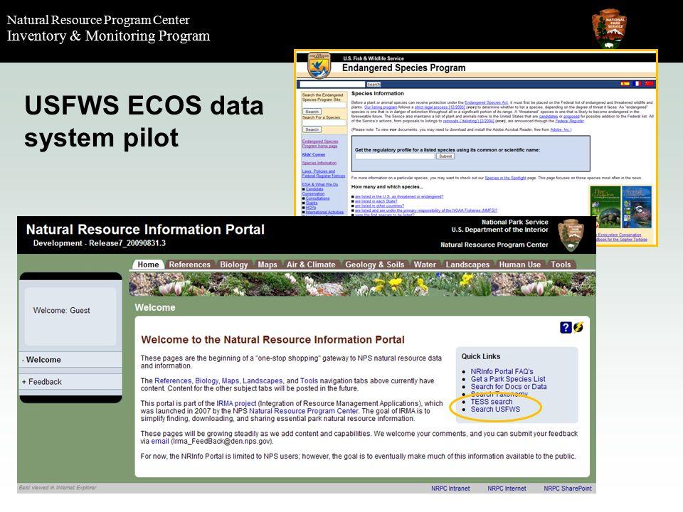 Natural Resource Program Center Inventory & Monitoring Program USFWS ECOS data system pilot