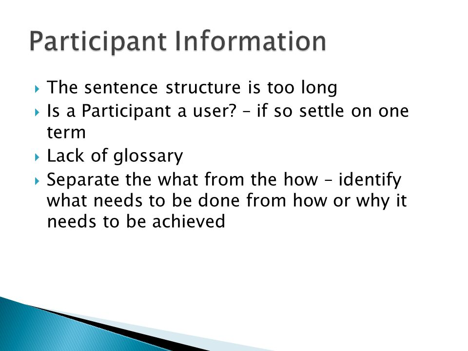  The sentence structure is too long  Is a Participant a user.
