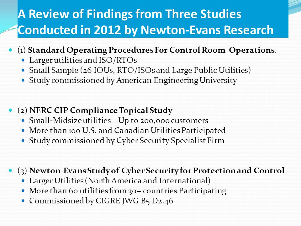 A Review of Findings from Three Studies Conducted in 2012 by Newton-Evans Research (1) Standard Operating Procedures For Control Room Operations.