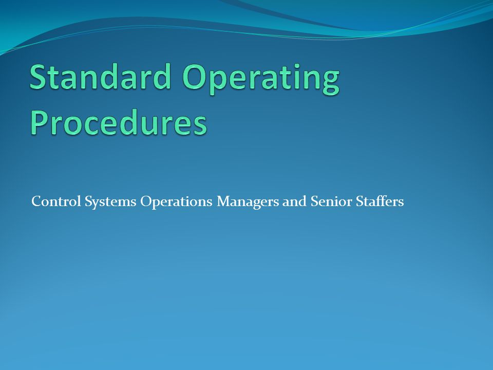 Control Systems Operations Managers and Senior Staffers