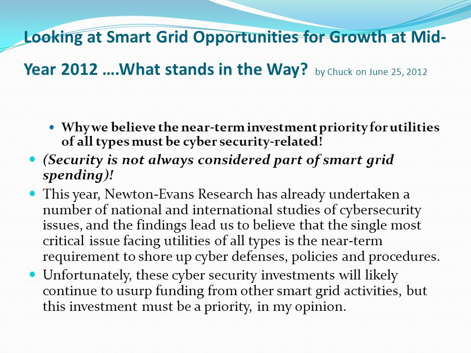 Looking at Smart Grid Opportunities for Growth at Mid- Year 2012 ….What stands in the Way.