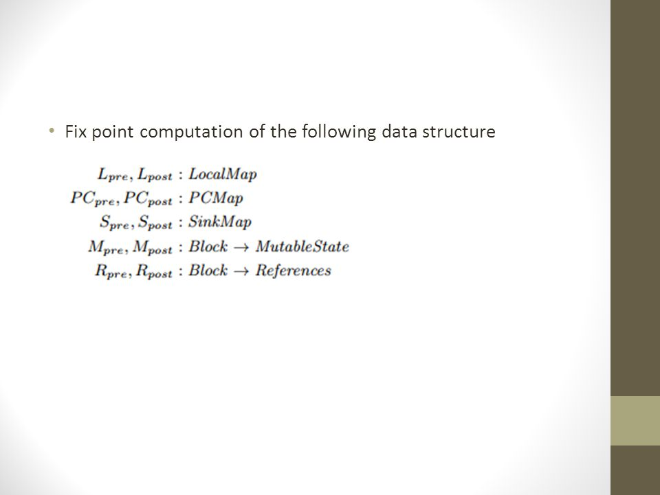 Fix point computation of the following data structure