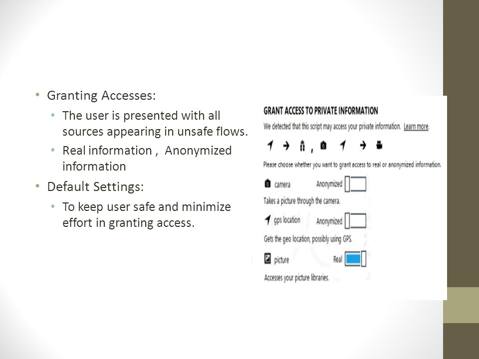 Granting Accesses: The user is presented with all sources appearing in unsafe flows.