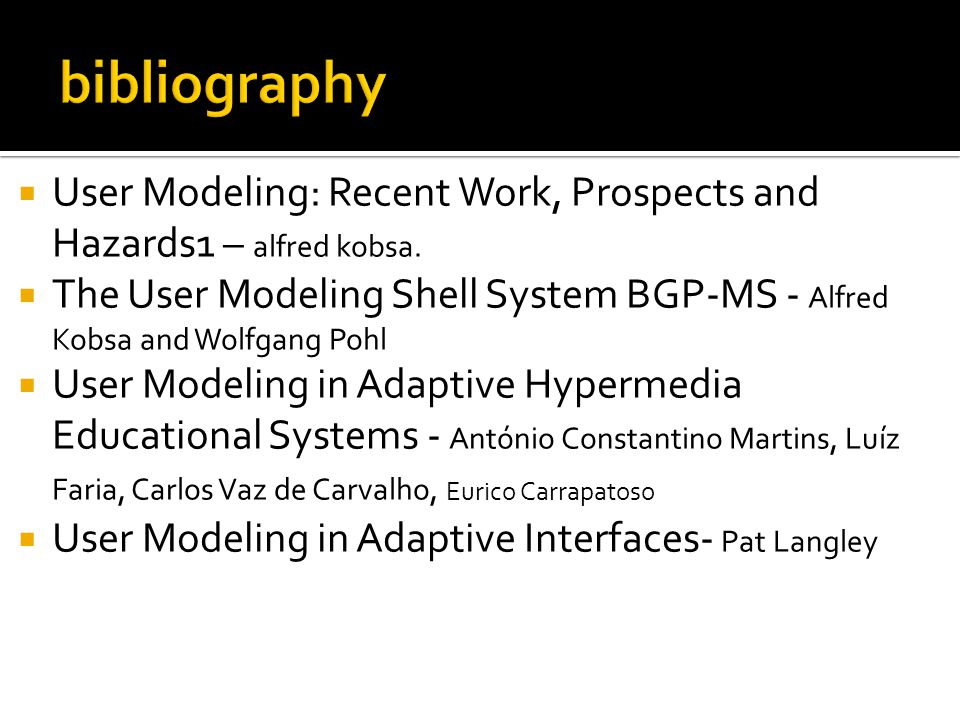  User Modeling: Recent Work, Prospects and Hazards1 – alfred kobsa.