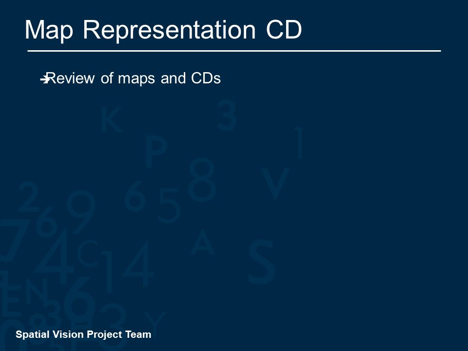 Spatial Vision Project Team Map Representation CD  Review of maps and CDs