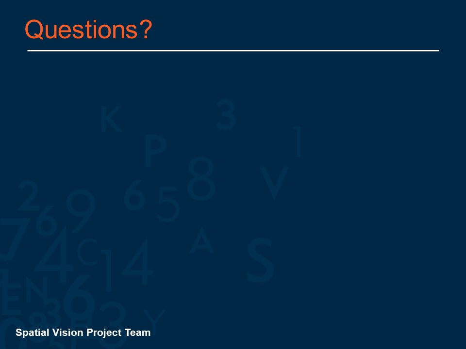Spatial Vision Project Team Questions